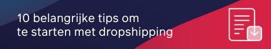 10 belangrijke tips om te starten met dropshipping CTA