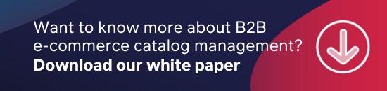 B2B e-commerce catalog management white paper mini CTA