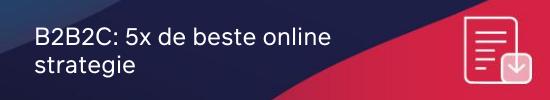 B2B2C_ 5x de beste online strategie CTA