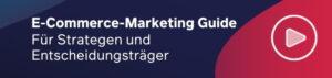 b2b online marketing blog: E-Commerce-Marketing Guide