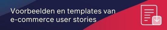 E-commerce user stories template en voorbeelden CTA