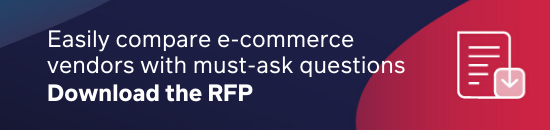 Easily compare e-commerce vendors with our free RFP template