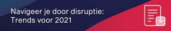 Navigeer je door disruptie_ Trends voor 2021