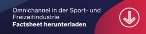 Auftragsabwicklung optimieren Blog_Omnichannel in der Sport- und Freizeitindustrie