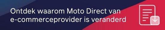 Ontdek waarom Moto Direct van e-commerceprovider is overgestapt CTA