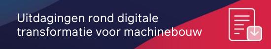 Uitdagingen rond digitale transformatie voor machinebouw CTA