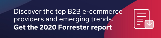 Discover the top B2B e-commerce providers by downloading The Forrester Wave™ 2020 report