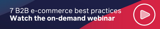 Watch the webinar on B2B e-commerce best practices